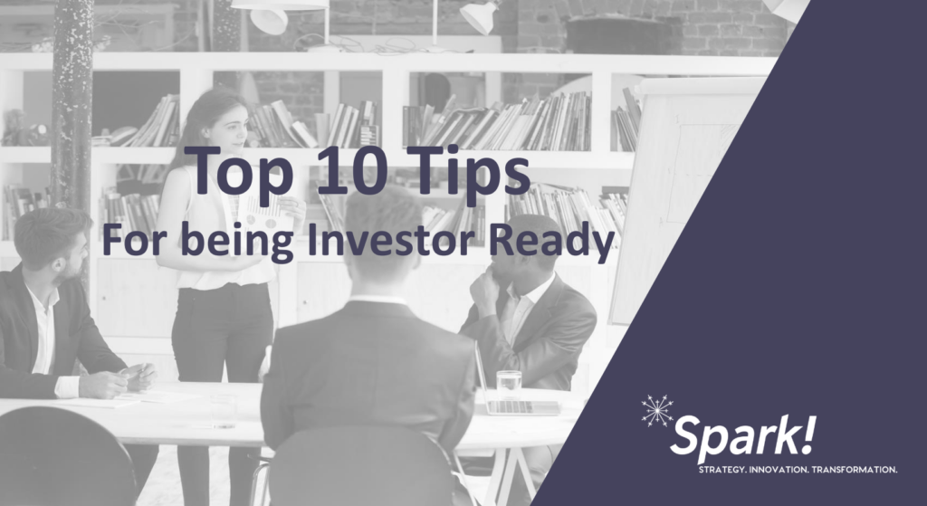 top ten tips for being investor ready